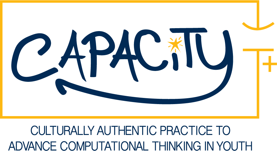CAPACiTY - Culturally Authentic Practice to Advance Computational Thinking in Youth
