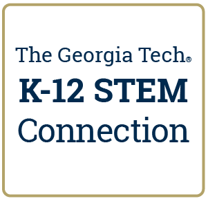 Georgia Tech K-12 STEM Connection
